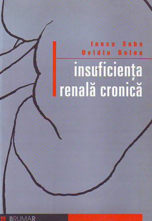 Semnalam cartea INSUFICIENTA RENALA CRONICA de Iancu Sabo si Ovidiu Golea